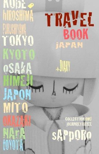 9781517164966: Travel book Japon: Travel journal. Traveler's notebook. Carnet de voyage Japon. Diary Traveling