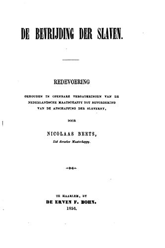 9781517165543: De bevrijding der slaven (Dutch Edition)