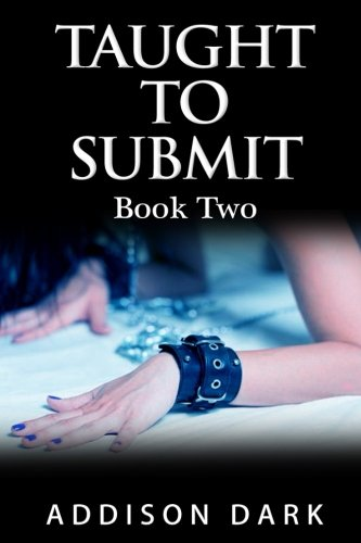 9781517166694: Taught To Submit 2