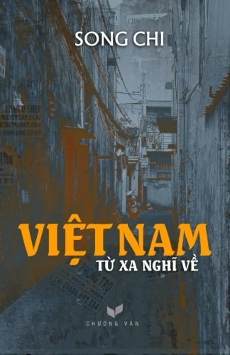 9781517168780: Viet Nam - Tu Xa Nghi Ve (Vietnamese Edition)