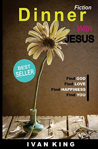 9781517172015: Fiction: Dinner With Jesus [Fiction] (Fiction, Free Fiction, Fiction Books)