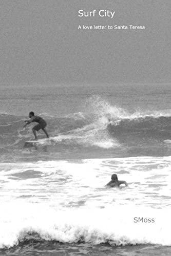 9781517172428: Surf City - A love letter to Santa Teresa