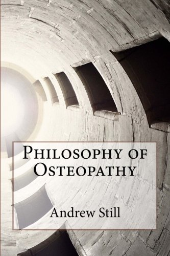 9781517173678: Philosophy of Osteopathy