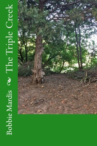 9781517174033: The Triple Creek