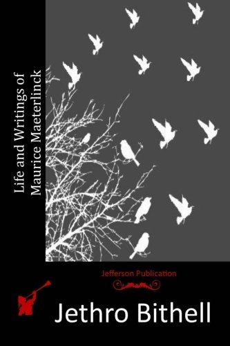 9781517175634: Life and Writings of Maurice Maeterlinck