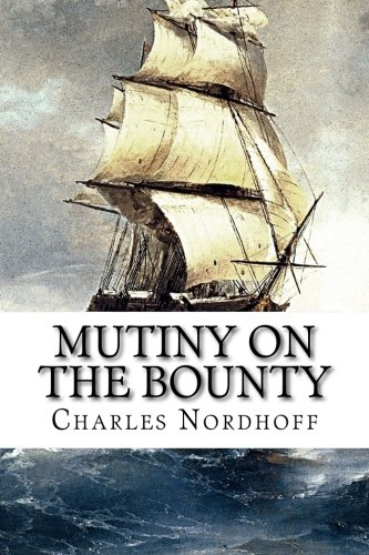 9781517176440: Mutiny on the Bounty (The Bounty Trilogy)