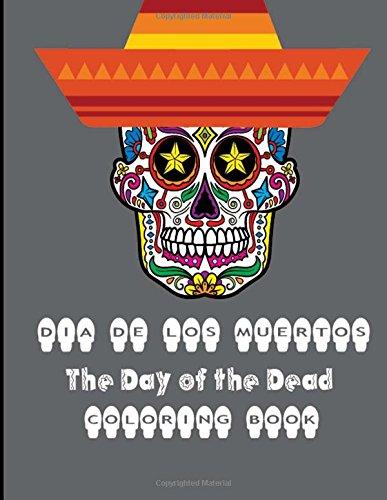 9781517176945: Dia De Los Muertos: Sugar Skull Day of the Dead Coloring Book
