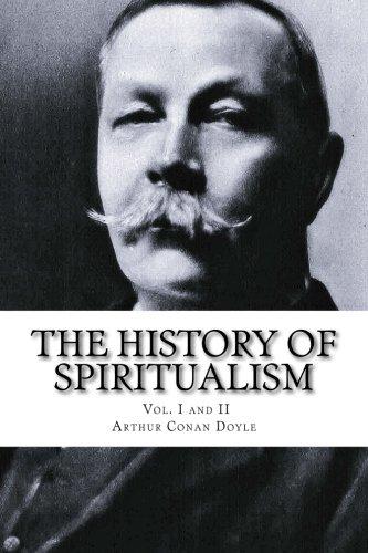 The History of Spiritualism, Vol. I and: Doyle, Arthur Conan