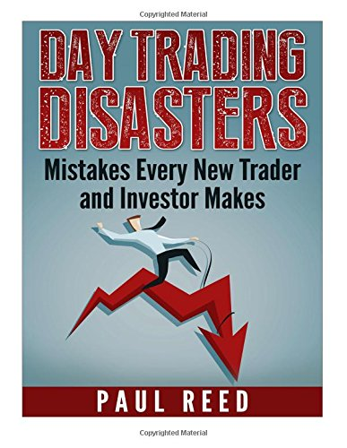 9781517178482: Day Trading Disasters: Mistakes Every New Trader and Investor Makes
