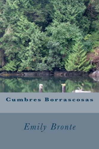 9781517178697: Cumbres Borrascosas (Spanish Edition)