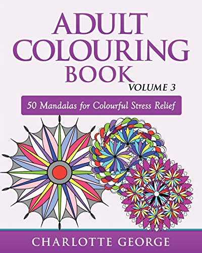9781517179175: Adult Colouring Book - Volume 3: 50 Mandalas for Colouring Enjoyment (Adult Colouring Books)