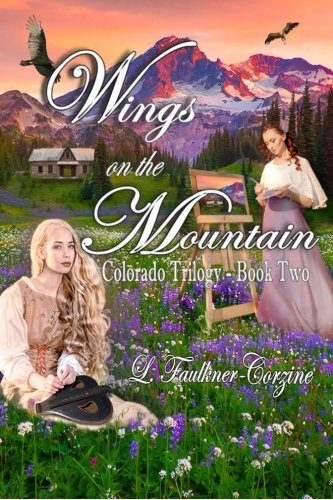9781517179403: Wings on the Mountain: Colorado Trilogy - Book Two (Volume 2)