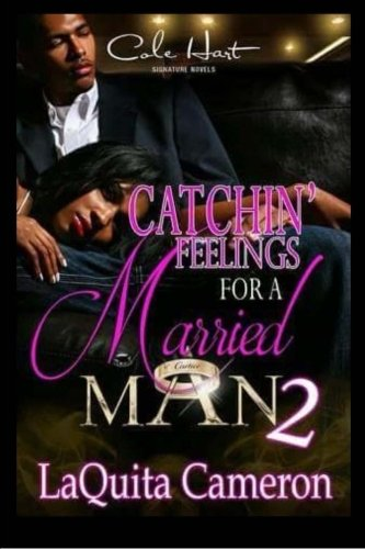 9781517179847: Catchin Feelings For A Married Man 2 (Volume 2)