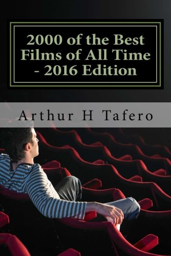 9781517180652: 2000 of the Best Films of All Time - 2016 Edition: WIth Special Twilight Zone Section