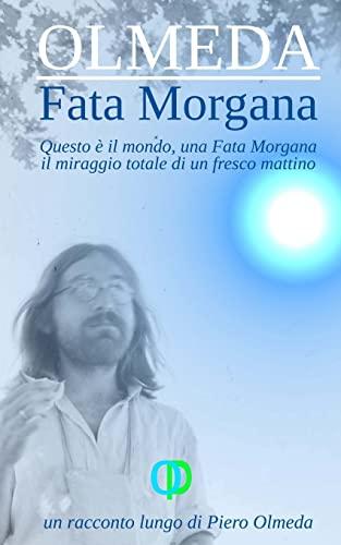 Fata Morgana (Paperback): Piero Olmeda