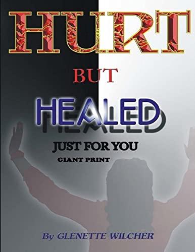 Hurt But Healed Just For You Giant Print (Volume 2): Glenette Wilcher