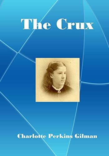 9781517184193: The Crux: A lecturer for social reform (AURA PRESS)