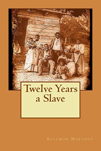 9781517184261: Twelve Years a Slave