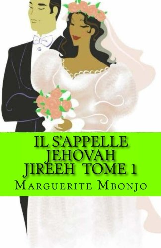 9781517185596: Il S'appelle Jehovah Jireeh Tome 1