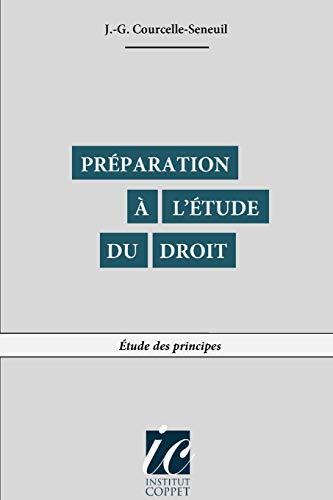 9781517185978: Preparation a l'etude du droit: Etude des principes