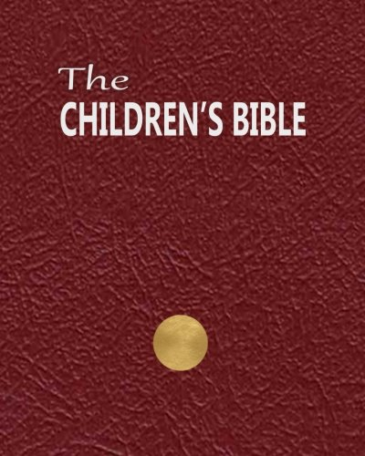 9781517187620: The Children's Bible