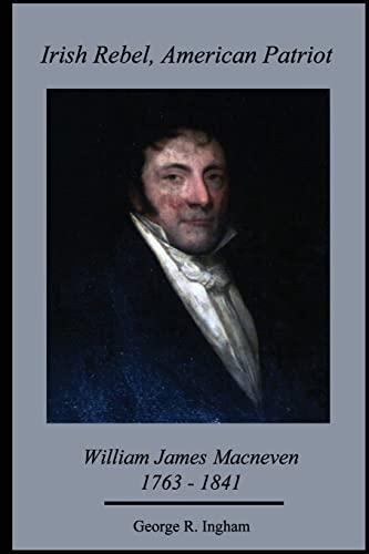9781517188856: Irish Rebel, American Patriot:: William James Macneven, 1763-1841
