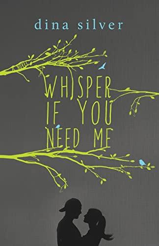 9781517189082: Whisper If You Need Me