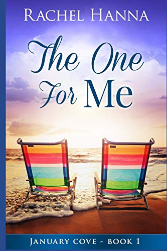 9781517189877: The One For Me: January Cove Series Book 1 (Volume 1)