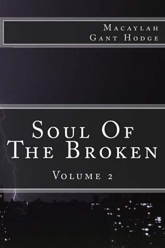 9781517189945: Soul of the Broken Vol. 2