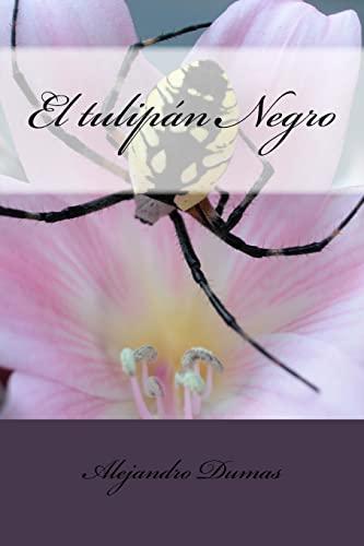 9781517196226: El Tulipán Negro