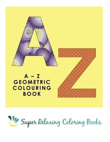 9781517196363: AZ Geometric Colouring Book