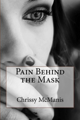 9781517198091: Pain Behind the Mask
