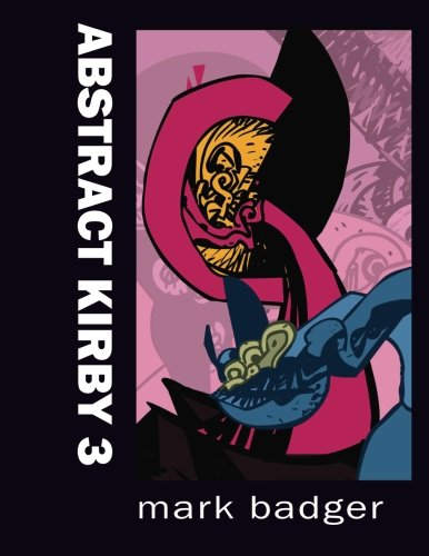 9781517198626: Abstract Kirby #3: A Jack KirbyTribute Project (Volume 3)