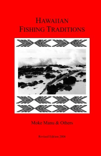 Hawaiian Fishing Traditions (Paperback): Moke Manu