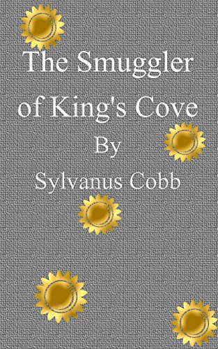 9781517199739: The Smuggler of King's Cove