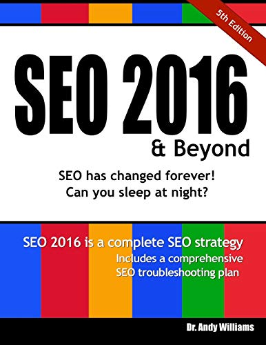 9781517201401: SEO 2016 & Beyond: Search engine optimization will never be the same again! (Webmaster) (Volume 1)