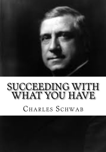 9781517205683: Succeeding with What You Have