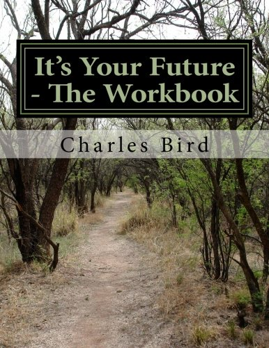 9781517207595: It's Your Future - The Workbook
