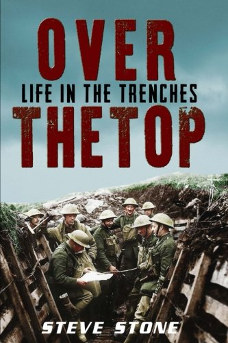 9781517207663: Over The Top: Life in the Trenches