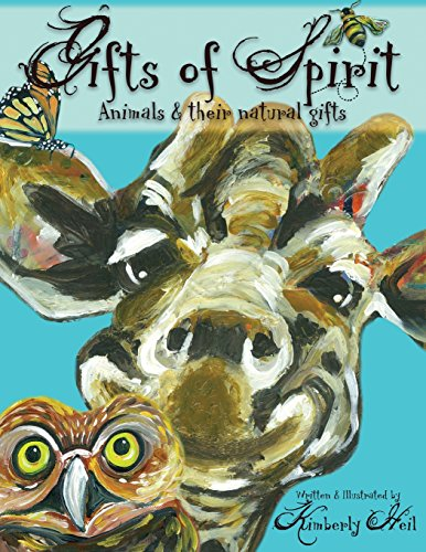 9781517208349: Gifts of Spirit: Animals and Their Natural Gifts