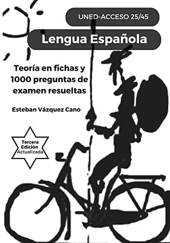 Lengua Española. UNED Acceso 25/45: UNED Acceso: Vazquez Cano, Esteban