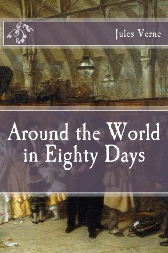 9781517210120: Around the World in Eighty Days (Immortal Classics)
