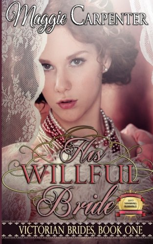 9781517210724: His Willful Bride