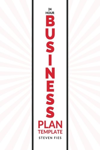 9781517210991: 24-Hour Business Plan Template: How to Validate Your Startup Ideas and Plan Your Business Venture