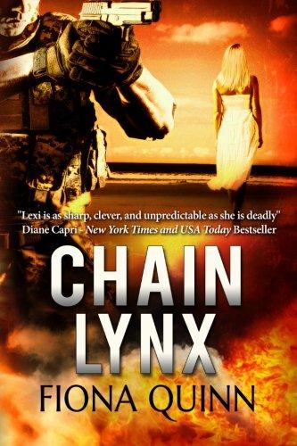 9781517211233: Chain Lynx (The Lynx Series) (Volume 3)