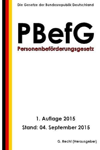 9781517211455: Personenbeförderungsgesetz (PBefG), 1. Auflage 2015