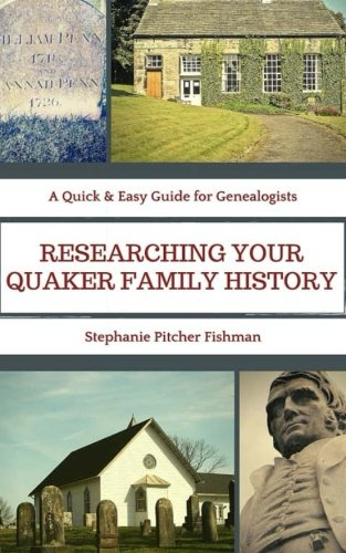 9781517212254: Researching Your Quaker Family History: Pocket Guide Edition (A Quick & Easy Guide for Genealogists) (Volume 1)