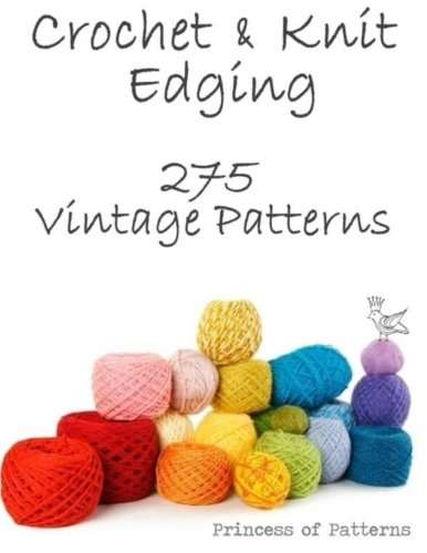 9781517213428: Crochet & Knit Edging: 275 Vintage Patterns