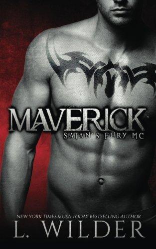 9781517213664: Maverick: Satan's Fury MC (Volume 1)