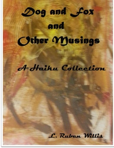 9781517214234: Dog and Fox, and Other Musings